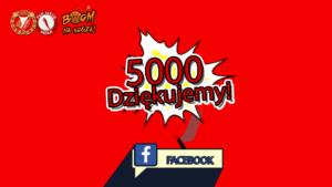 5000 polubień!